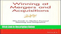[Reads] Winning at Mergers and Acquisitions: The Guide to Market-Focused Planning and Integration