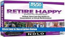 [Fresh] Retire Happy: What You Can Do NOW to Guarantee a Great Retirement New Ebook