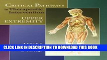 [PDF] Critical Pathways in Therapeutic Intervention: Upper Extremities, 1e Popular Online