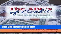 [Best] The ABC s of Credit: Too Much Information--Not Enough Time to Read the Small Print Free Ebook