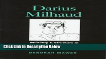 [Best Seller] Darius Milhaud: Modality   Structure in Music of the 1920s Ebooks Reads