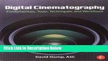 PDF Download Digital Cinematography Fundamentals Tools