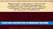 [PDF] Michelin Green Tourist Guide: Champagne / Ardennes (French Text) Popular Online