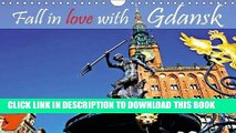 [PDF] Fall in Love with Gdansk: Gdansk - A Stunning Architecture, an Unbelievable Diversity of