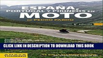 [PDF] España, Portugal y Pirineos en Moto 2014 / Spain, Portugal and the Pyrenees in Motorcycle