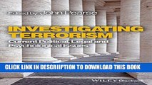 [PDF] Investigating Terrorism: Current Political, Legal and Psychological Issues Full Online
