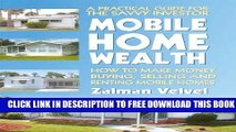 Collection Book Mobile Home Wealth: How to Make Money Buying, Selling and Renting Mobile Homes