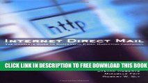 Collection Book Internet Direct Mail: The Complete Guide to Successful E-Mail Marketing Campaigns