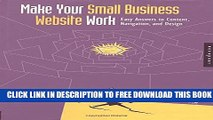 Collection Book Make Your Small Buisness Web Site Work: Easy Answers to Content, Navigation, and