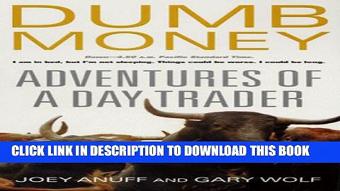 New Book Dumb Money: Adventures of a Day Trader