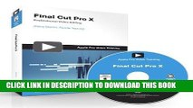 New Book Apple Pro Video Series: Final Cut Pro X (Apple Pro Training) 1st edition by Martin, Steve