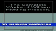 Collection Book The Complete Works of William Hickling Prescott.
