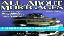 Collection Book All about Mortgages: Insider Tips to Finance or Refinance Your Home