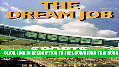New Book Dream Job: Sports Publicity, Promotion and Marketing, 3rd Ed.