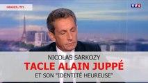 """Nicolas Sarkozy tacle Alain Juppé et son concept """"d'identité heureuse"""""""