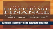 Collection Book Healthcare Finance: An Introduction to Accounting and Financial Management, Fifth