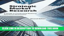 Collection Book Strategic Market Research: A Guide to Conducting Research that Drives Businesses,