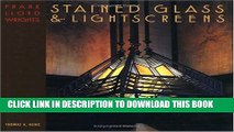Collection Book Frank Lloyd Wright s Stained Glass   Lightscreens