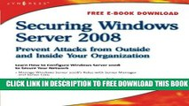 New Book Securing Windows Server 2008: Prevent Attacks from Outside and Inside Your Organization