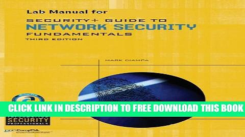Collection Book Lab Manual for Ciampa s Security+ Guide to Network Security Fundamentals, 3rd