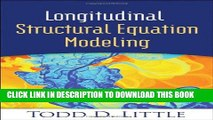 New Book Longitudinal Structural Equation Modeling (Methodology in the Social Sciences)