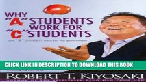 "New Book Why ""A"" Students Work for ""C"" Students and Why ""B"" Students Work for the Government: Rich"