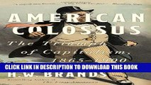 New Book American Colossus: The Triumph of Capitalism, 1865-1900