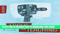 New Book Focus on Teaching: Using Video for High-Impact Instruction