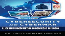 Collection Book Cybersecurity and Cyberwar: What Everyone Needs to Know®