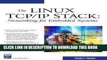 Collection Book The Linux TCP/IP Stack: Networking for Embedded Systems (Networking Series)