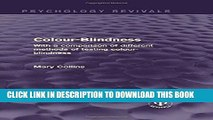 [PDF] Colour-Blindness: With a Comparison of Different Methods of Testing Colour-Blindness