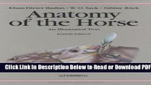 [PDF] Anatomy of the Horse: An Illustrated Text Free New