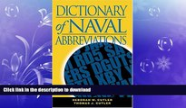 READ ONLINE Dictionary of Naval Abbreviations (Blue and Gold) (Blue and Gold Professional Library)