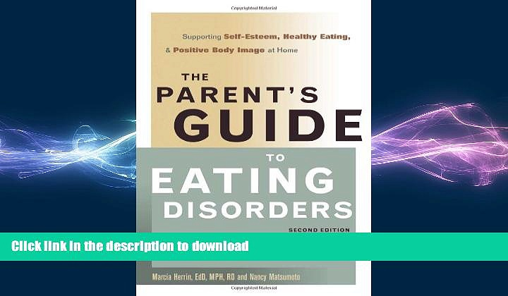 READ  The Parent s Guide to Eating Disorders: Supporting Self-Esteem, Healthy Eating, and