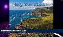 Big Deals  2012 Big Sur Coast Wall calendar  Best Seller Books Most Wanted