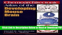 [Get] Chemoarchitectonic Atlas of the Developing Mouse Brain Popular New
