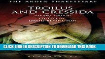 New Book Troilus and Cressida: Third Series, Revised Edition (The Arden Shakespeare Third Series)
