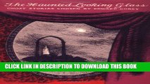 Collection Book The Haunted Looking Glass (New York Review Books Classics)