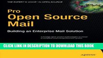 [PDF] Pro Open Source Mail: Building an Enterprise Mail Solution (Expert s Voice in Open Source)