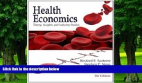 Must Have PDF  Health Economics: Theory, Insights and Industry Studies, 5th Edition  Free Full