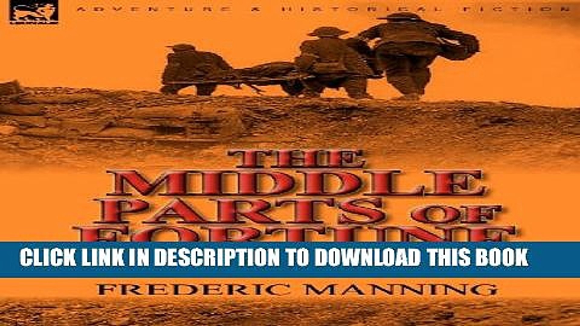 [PDF] The Middle Parts of Fortune: Somme and Ancre, 1916 Popular Online