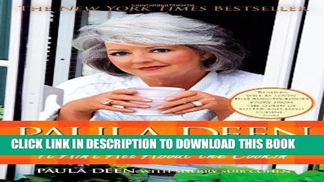 [PDF] Paula Deen: It Ain t All About the Cookin Popular Collection