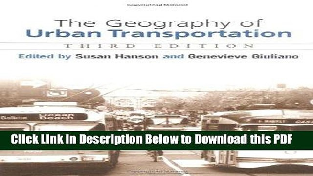 Pdf The Geography Of Urban Transportation Third Edition Popular Online Video Dailymotion