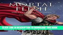 [PDF] Mortal Flesh: The Last Hero of Pompeii Full Collection