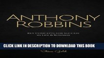 [PDF] Anthony Robbins: Anthony Robbins  Key Concepts for Success in Life   Business Popular