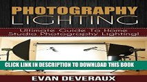 [PDF] Photography Lighting: Ultimate Guide To Home Studio Photography Lighting! Popular Online