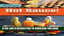 [PDF] Hot Sauce!: Techniques for Making Signature Hot Sauces, with 32 Recipes to Get You Started;