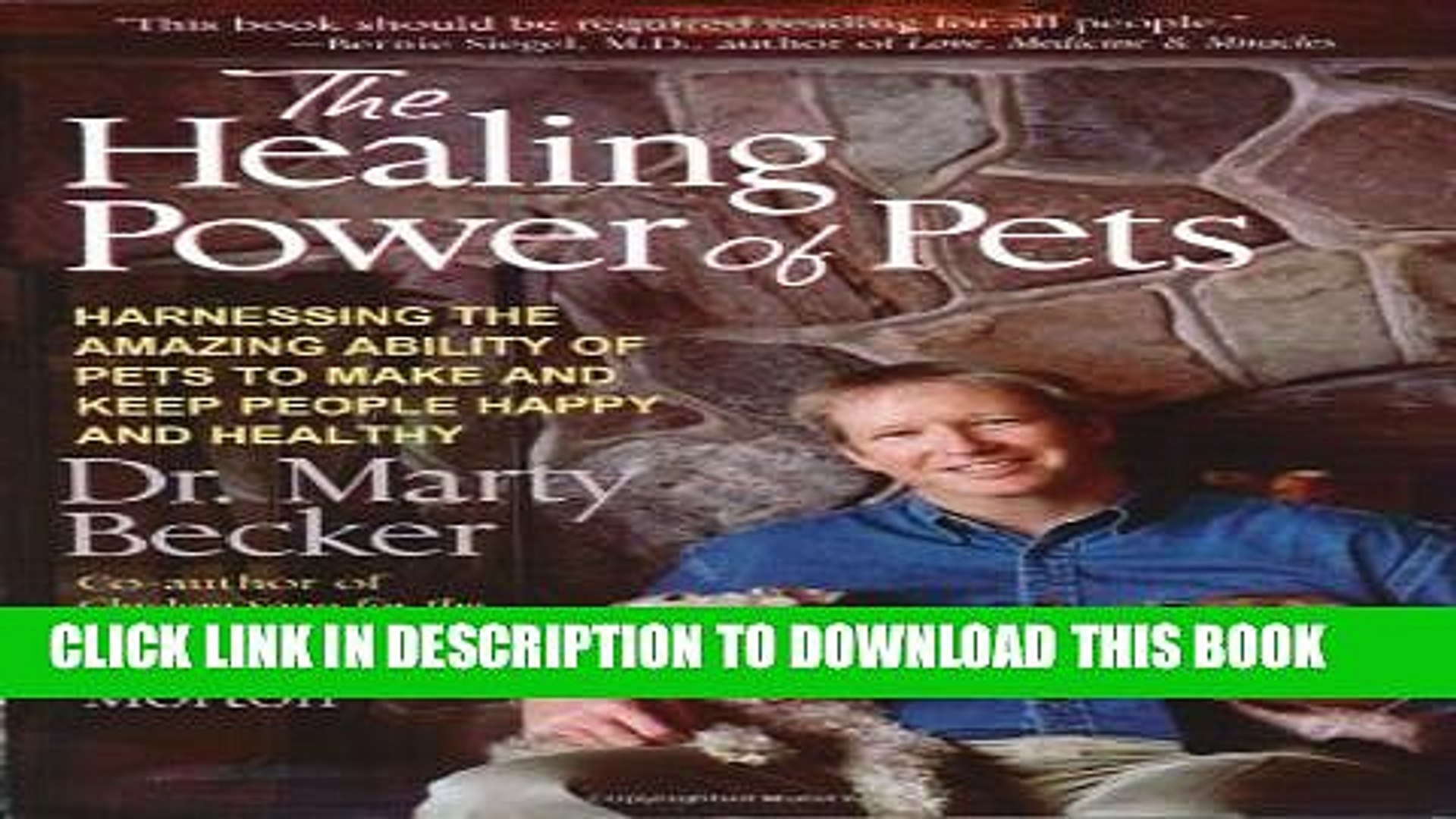 [PDF] The Healing Power of Pets: Harnessing the Amazing Ability of Pets to Make and Keep People