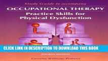 [PDF] Study Guide to Accompany Occupational Therapy: Practice Skills for Physical Dysfunction