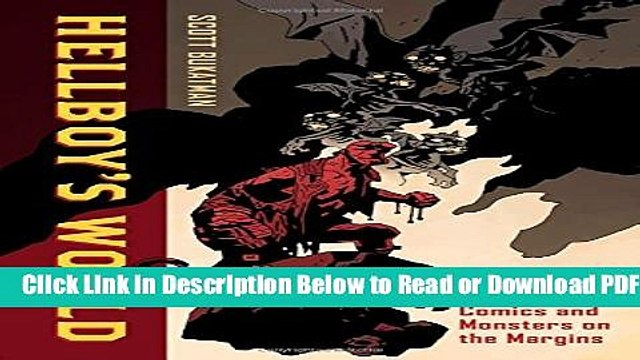 [Download] Hellboy s World: Comics and Monsters on the Margins Popular Online